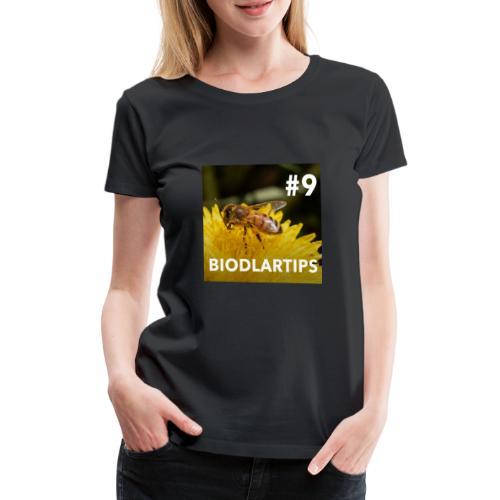 Biodlartips No #9 - Premium-T-shirt dam