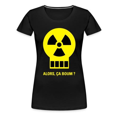 Logo humour Alors, ça boum? - T-shirt Premium Femme