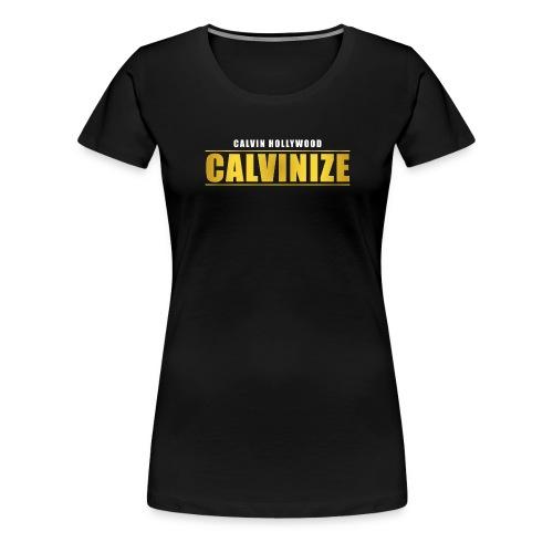 Calvinize - Frauen Premium T-Shirt