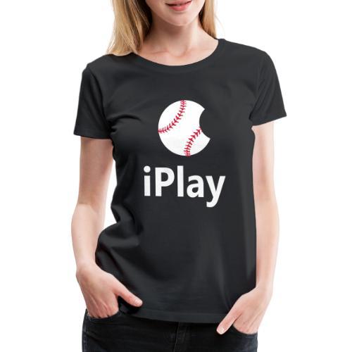 Baseball Logo iPlay - Women's Premium T-Shirt