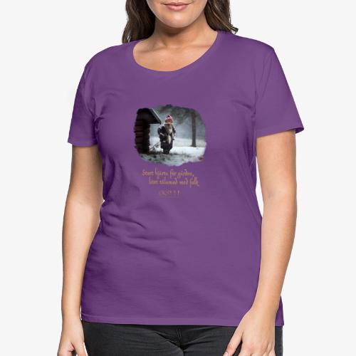 Gårdstomte - Premium-T-shirt dam