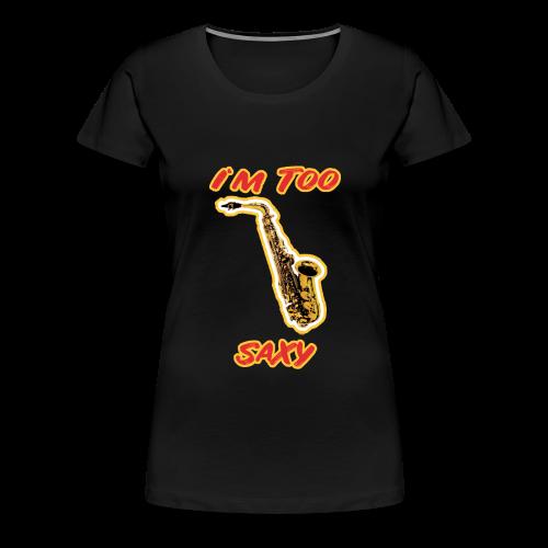 Saxophonspieler Saxophonist Geschenk Instrument - Frauen Premium T-Shirt