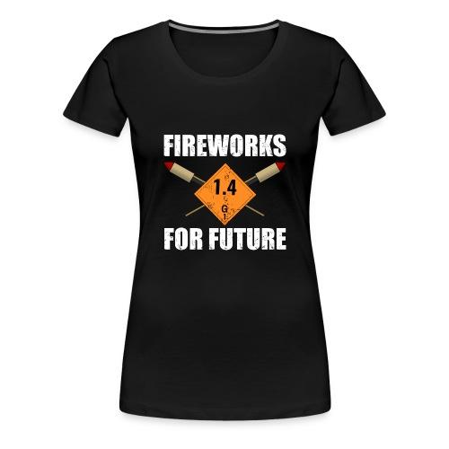 Fireworks for Future Silvester Pyro - Frauen Premium T-Shirt