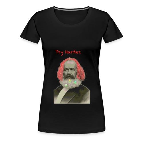 Try Harder, Comrade! - Women's Premium T-Shirt
