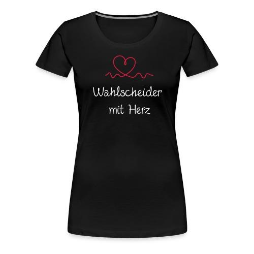 wahlscheider-mit-herz w - Frauen Premium T-Shirt