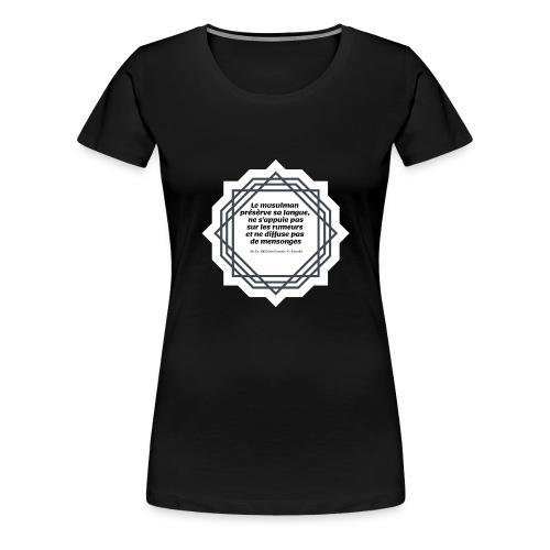 le musulman présèrve sa langue - T-shirt Premium Femme