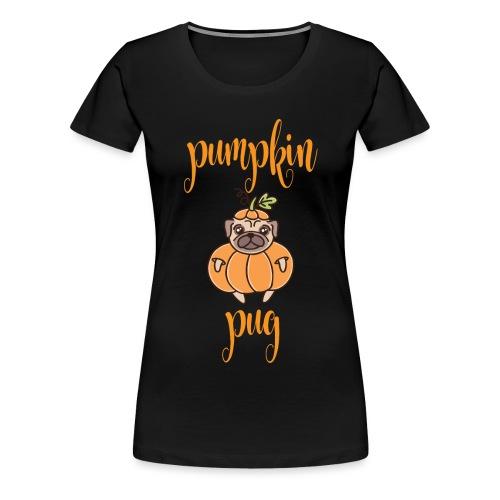 Pumpkin Pug - Frauen Premium T-Shirt