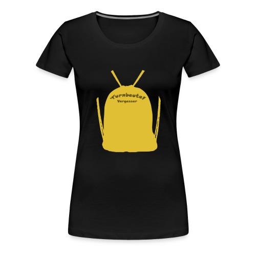 Turnbeutelvergesser - Frauen Premium T-Shirt