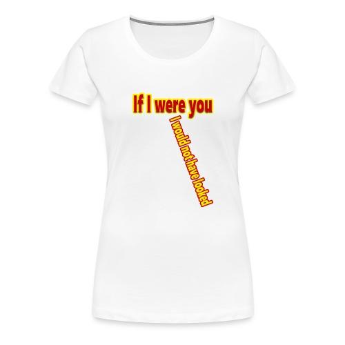 Look - Naisten premium t-paita