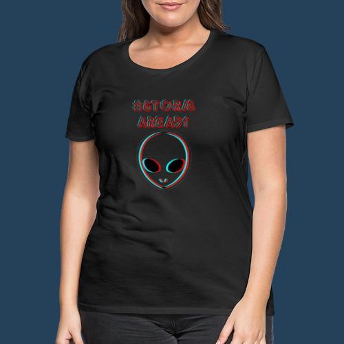 #STORMAREA51 - Frauen Premium T-Shirt