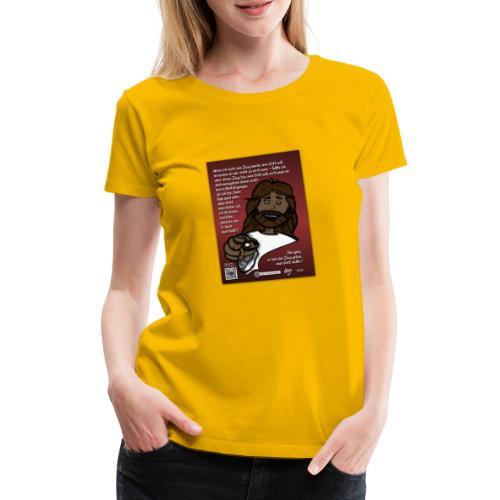 Jesus vertrauen - warum ? - Frauen Premium T-Shirt