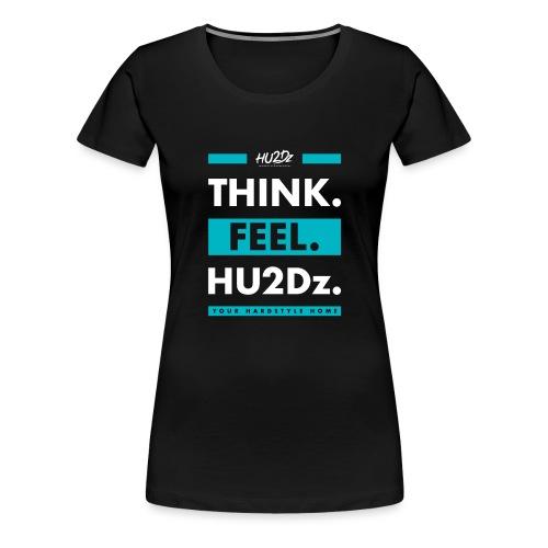 THINK FEEL HU2Dz White (Black Shirt) - Women's Premium T-Shirt