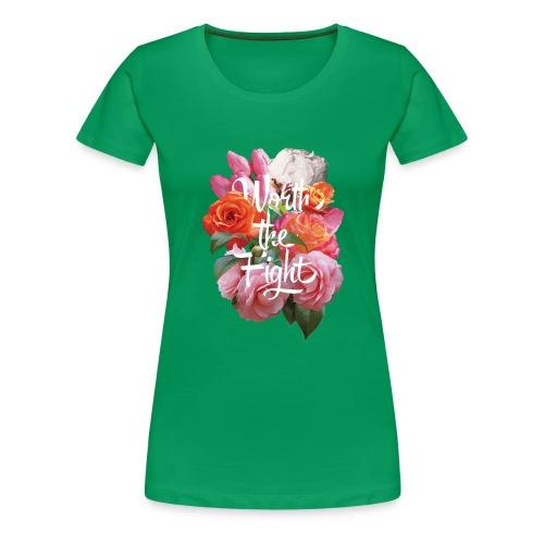 worth the fight - Women's Premium T-Shirt