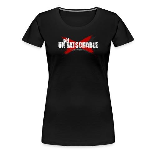 Un-an-tatschable - Frauen Premium T-Shirt