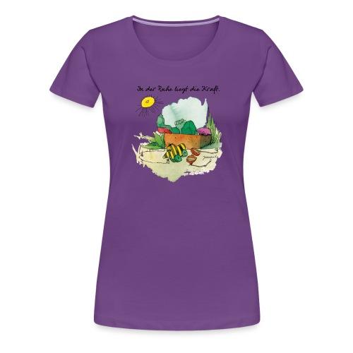 Janoschs 'In der Ruhe liegt die Kraft' - Frauen Premium T-Shirt