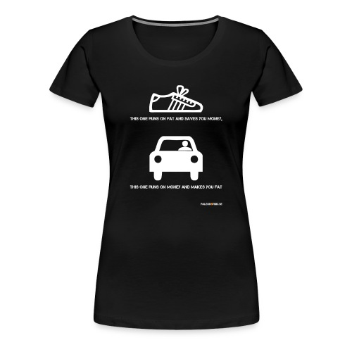 runs on fat shoe - Premium-T-shirt dam