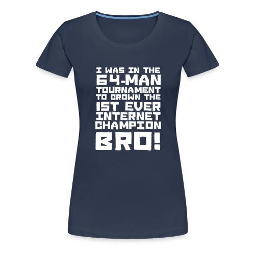 internetchamp - Women's Premium T-Shirt