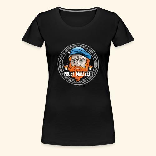 Whisky T Shirt Design Prost Maltzeit - Frauen Premium T-Shirt