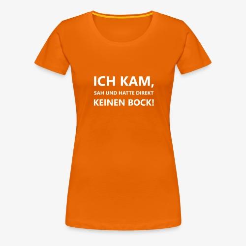 Ich kam, sah und hatte direkt... - Frauen Premium T-Shirt