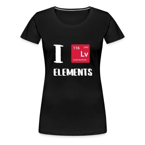 I love Elements - Frauen Premium T-Shirt