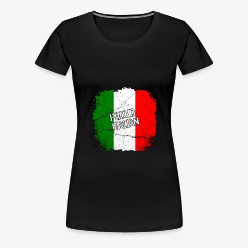 Proud Italian Stolzer Italiener Italienerin - Frauen Premium T-Shirt