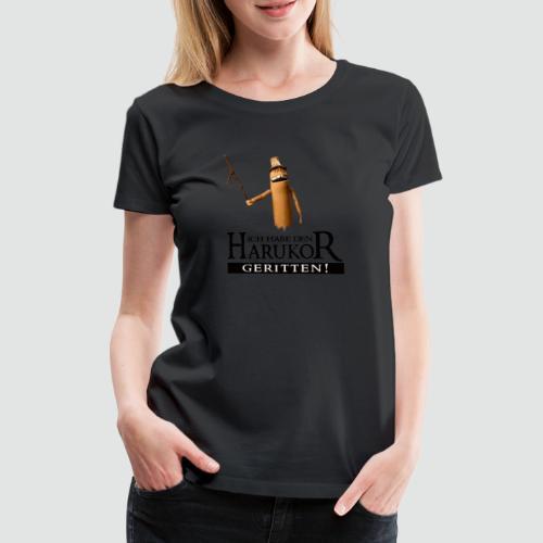 TubeHeads Ich habe den Harukor geritten - Frauen Premium T-Shirt