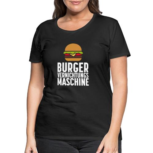 Burger Fanshirt Hamburger Grillen Burgerfreak - Frauen Premium T-Shirt