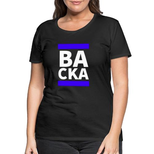 Backa - Premium-T-shirt dam