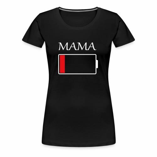 Mama Akku leer - Frauen Premium T-Shirt