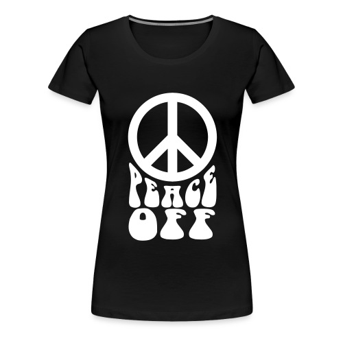 peaceoff3 - Women's Premium T-Shirt