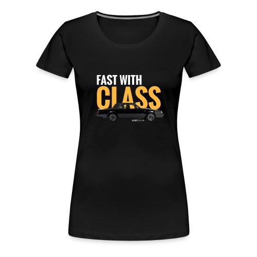 Fast with class* - T-shirt Premium Femme