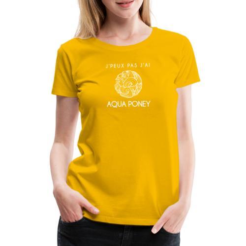 Aqua poney - T-shirt Premium Femme