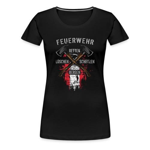 Retten Löschen Bergen Schützen - Frauen Premium T-Shirt