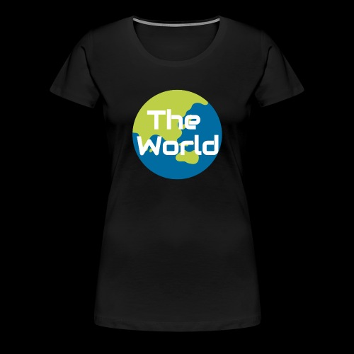 The World Earth - Dame premium T-shirt