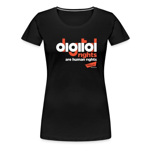 Digital Rights are Human Rights Black (black) - Women's Premium T-Shirt