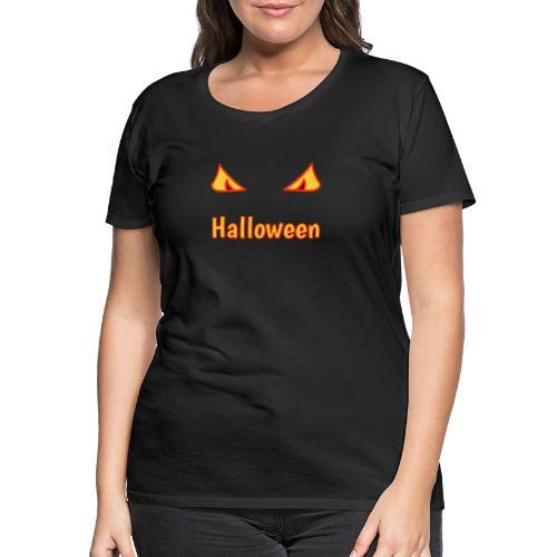 Halloween mit Gruselaugen - Frauen Premium T-Shirt