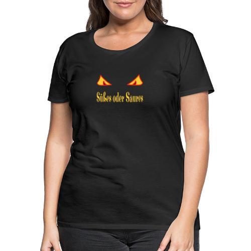 Halloween Süßes oder Saures mit Zombieaugen - Frauen Premium T-Shirt