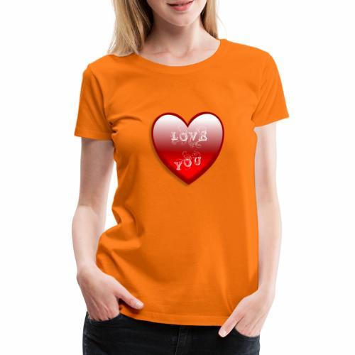 Love You - Frauen Premium T-Shirt
