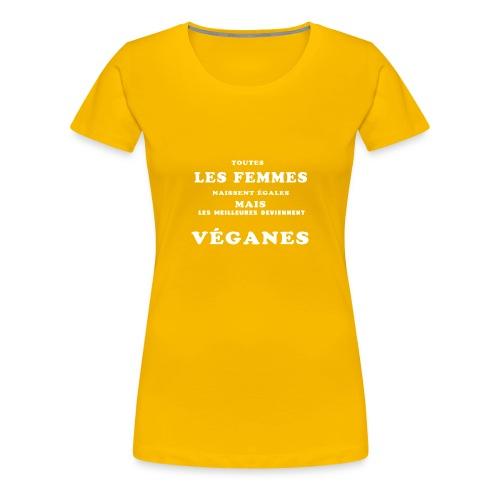 les meilleures deviennent véganes - T-shirt Premium Femme