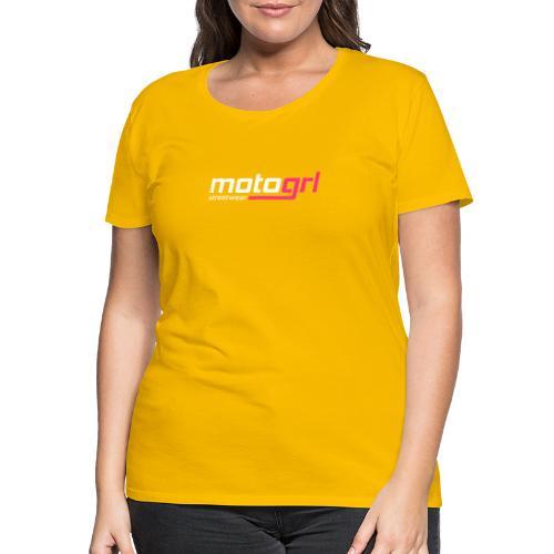 MotoGrl Streetwear - Naisten premium t-paita