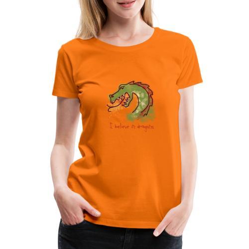 I believe in dragons - Women's Premium T-Shirt