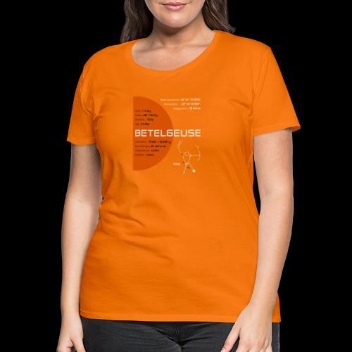 Betelgeuse / Beteigeuze - Frauen Premium T-Shirt