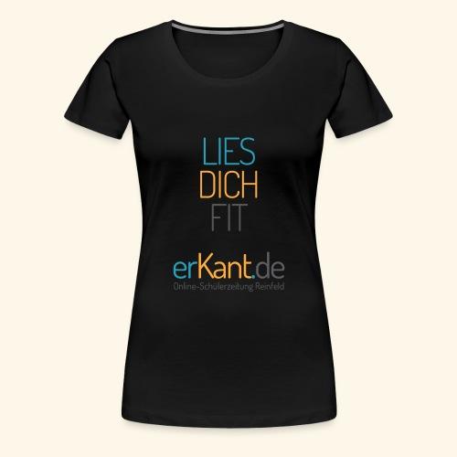 Lies dich fit mit Erkant.de - Frauen Premium T-Shirt