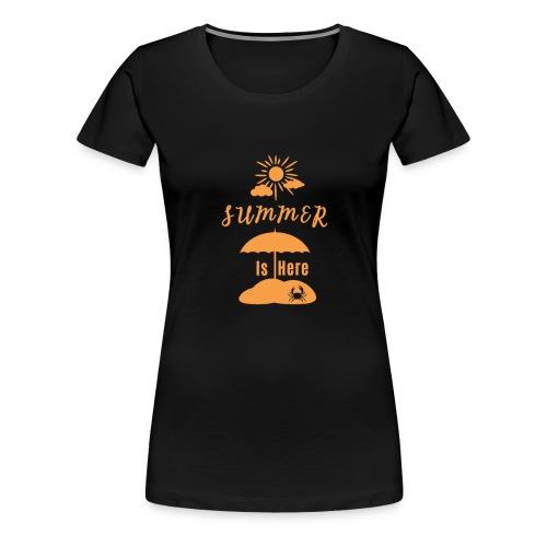 Summer is Here / Sommer / Palmen - Frauen Premium T-Shirt