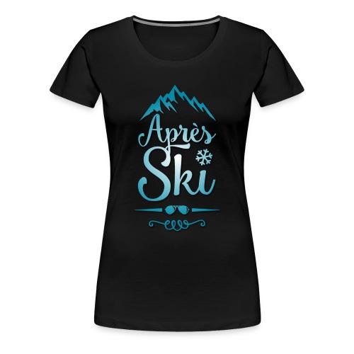 Apres Ski - Frauen Premium T-Shirt