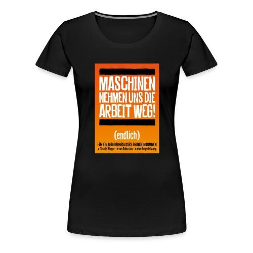 Arbeit von Maschinen - Frauen Premium T-Shirt