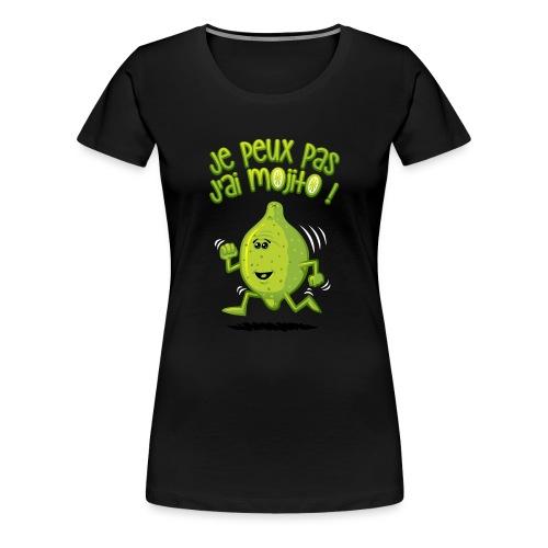 Ich habe mojito - Frauen Premium T-Shirt