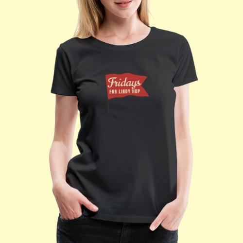 Lindy Hop Swing Tanz Geschenk T-Shirt - Frauen Premium T-Shirt