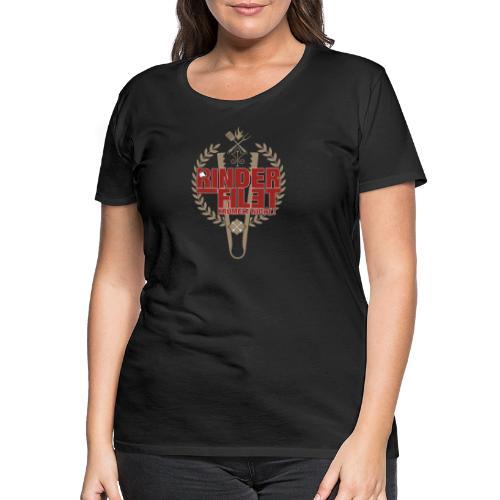 RINDERFILET KRÜMELT NICHT - Frauen Premium T-Shirt