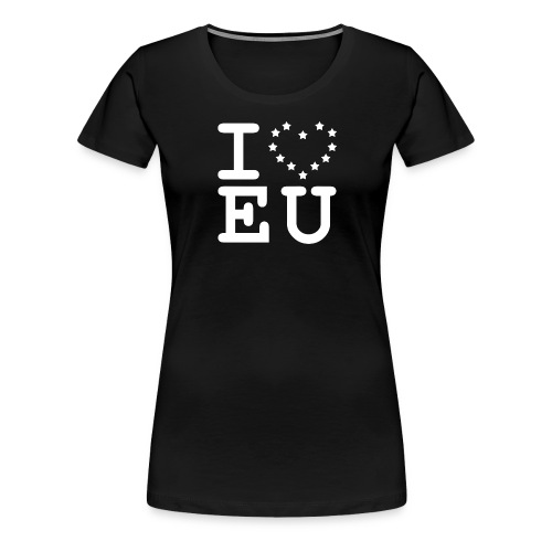 i love EU European Union Brexit - Women's Premium T-Shirt